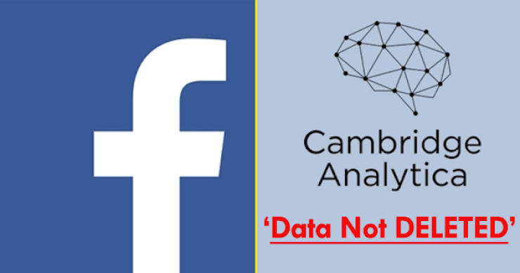 Cambridge Analytica Data Stolen From Facebook Has Not Been Deleted Yet 2