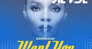 Yemi Alade - Want You (Remixed by Illwill) [AuDio]