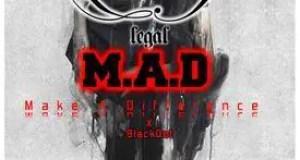 Da Ilegal - M.A.D (Making A Difference) [AuDio]