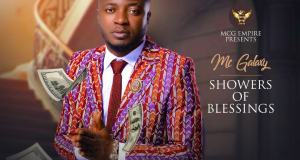 MC Galaxy – Showers Of Blessing [AuDio]