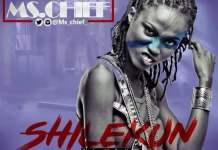 Ms Chief Shilekun