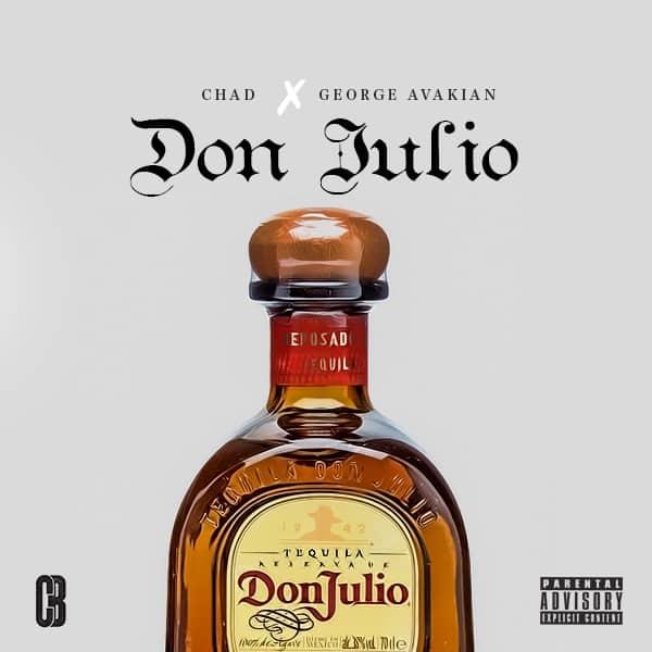 Chad Da Don Don Julio