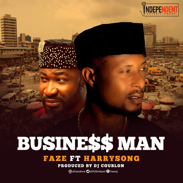 Download Mp3 Song One Man By Singaa: Business Man Ft. Harrysong