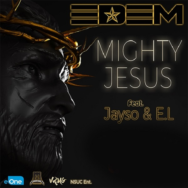 Download Edem Mighty Jesus Mp3