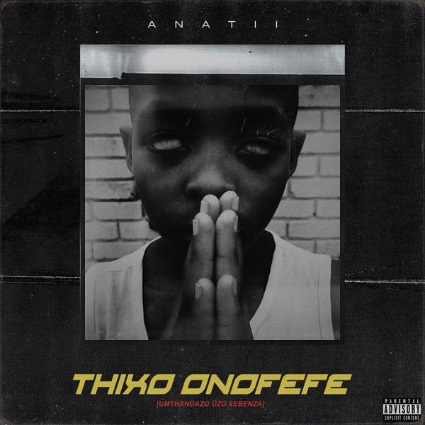 Anatii Thixo Onofefe Artwork
