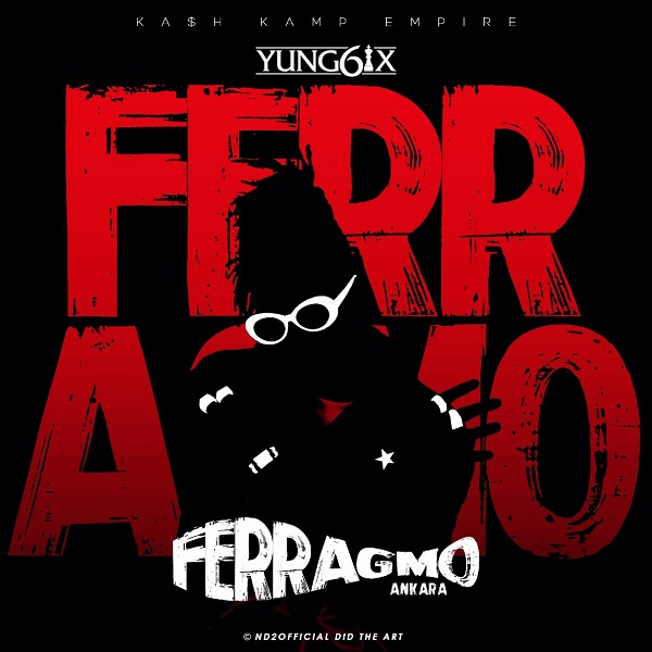 Yung6ix - Feragamo