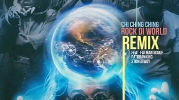 Chi Ching Ching Rock Di World (Remix)