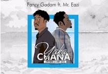 Fancy Gadam Yaka Chana (Where U Dey Go) Artwork
