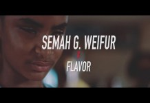 Semah G Weifur ft Flavour All We Need Video