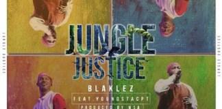 Blaklez Jungle Justice Artwork