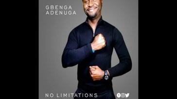 Gbenga Adenuga No Limitations Video