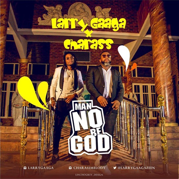 Larry Gaaga Man No Be God Artwork