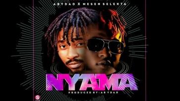 Abydad ft Mesen Selekta Nyama