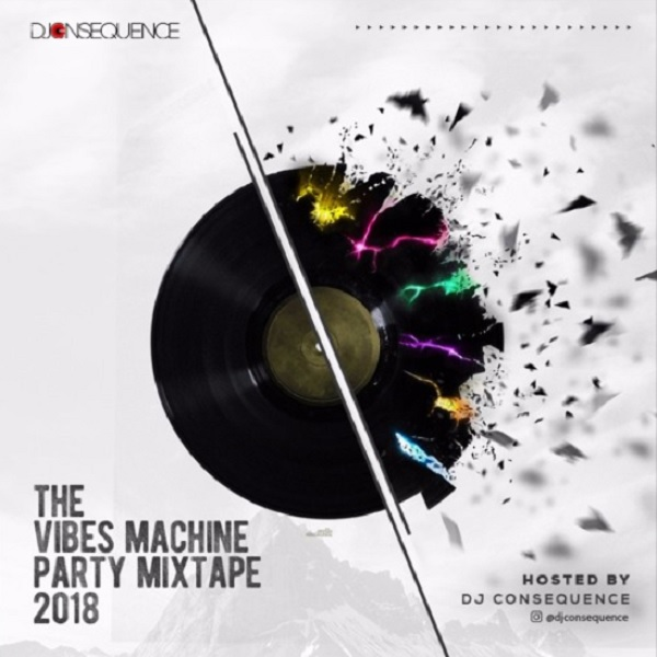 Mixtape Mp3 Song 2018 320kbs: DOWNLOAD MP3: DJ CONSEQUENCE