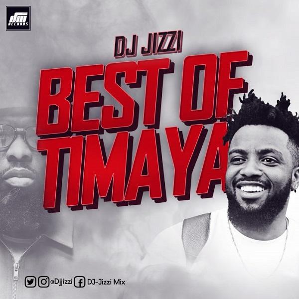 DJ Jizzi Best Of Timaya Artwork