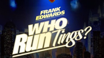 Frank Edwards Who Run Tings Artwork
