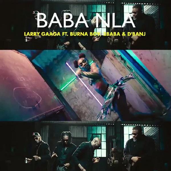 Larry Gaga Baba Nla Video