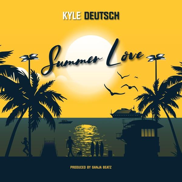 """Kyle Deutsch – """"Summer Love"""""""