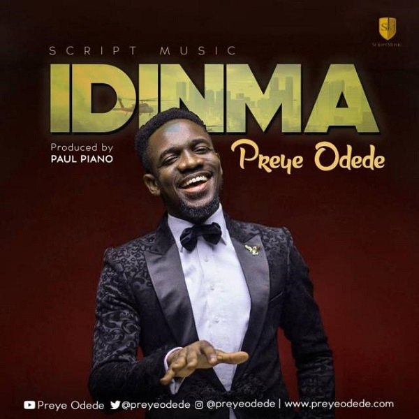 Download Preye Odede Idinma mp3 download