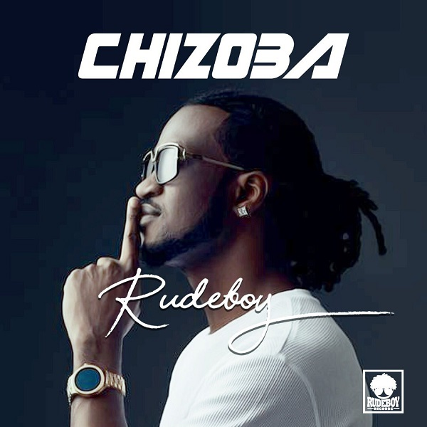 Rudeboy – Chizoba
