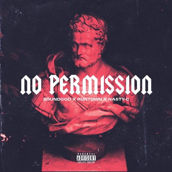 Download mp3 Runtown No Permission mp3 download