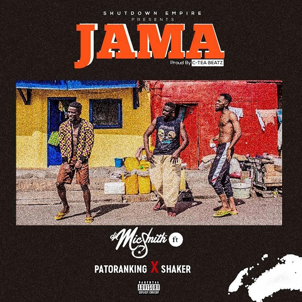 "DJ Mic Smith – ""Jama"" ft. Patoranking & Shaker"