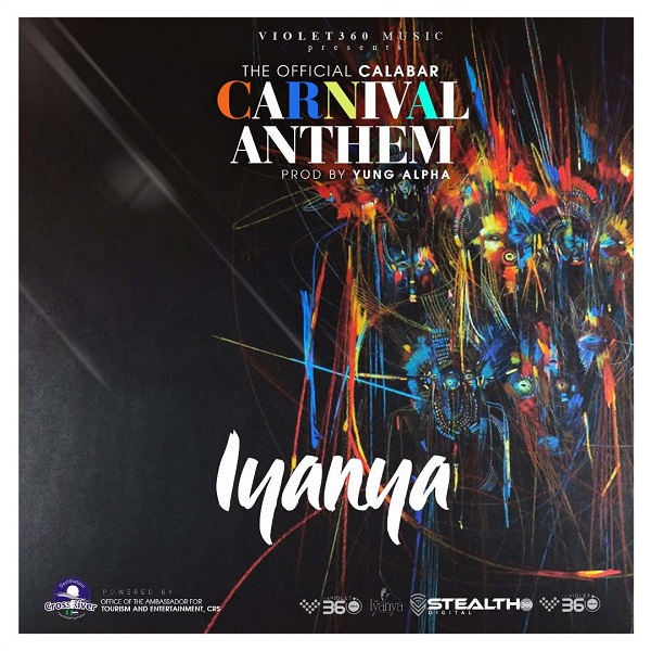 "Iyanya – ""Calabar Carnival Anthem"""