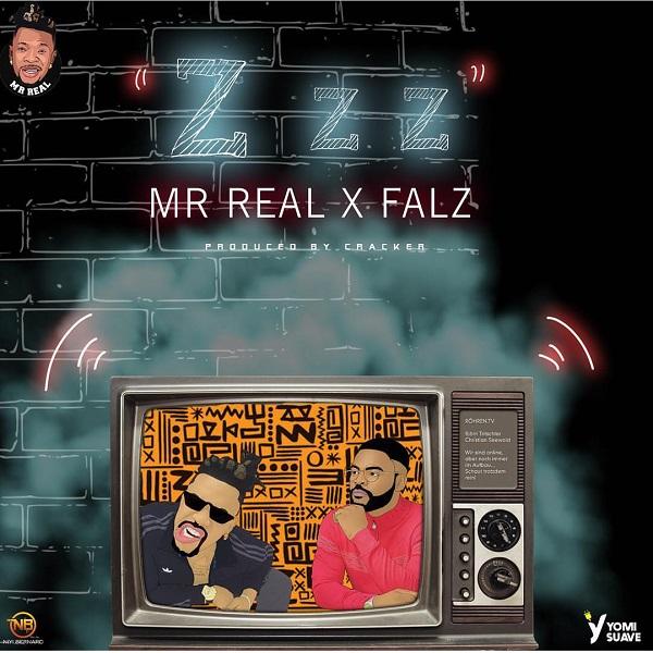 "Mr Real – ""Zzz"" ft. Falz"