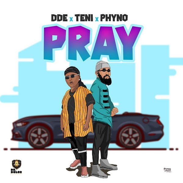 "Teni ft. Phyno – ""Pray"""