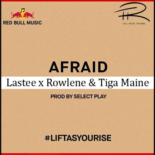 Lastee Afraid