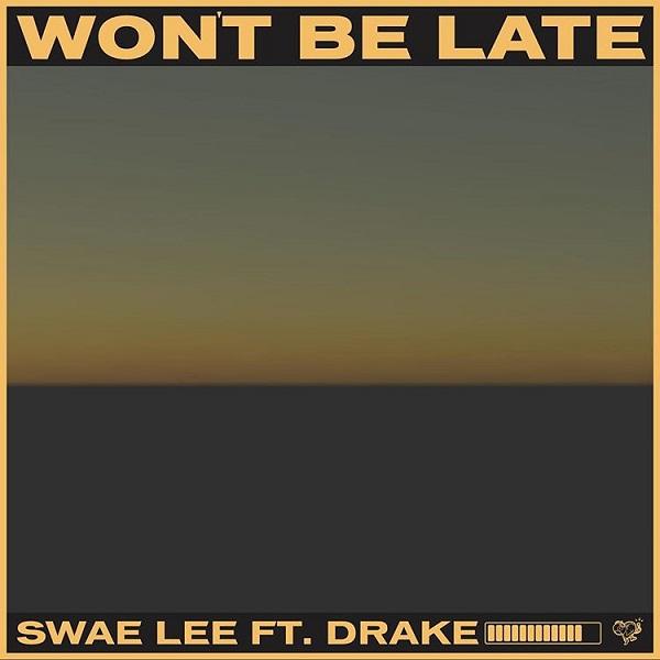 Swae Lee Wont be late