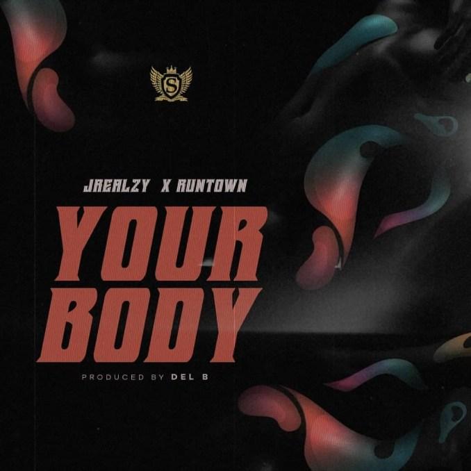 Jrealzy Your Body