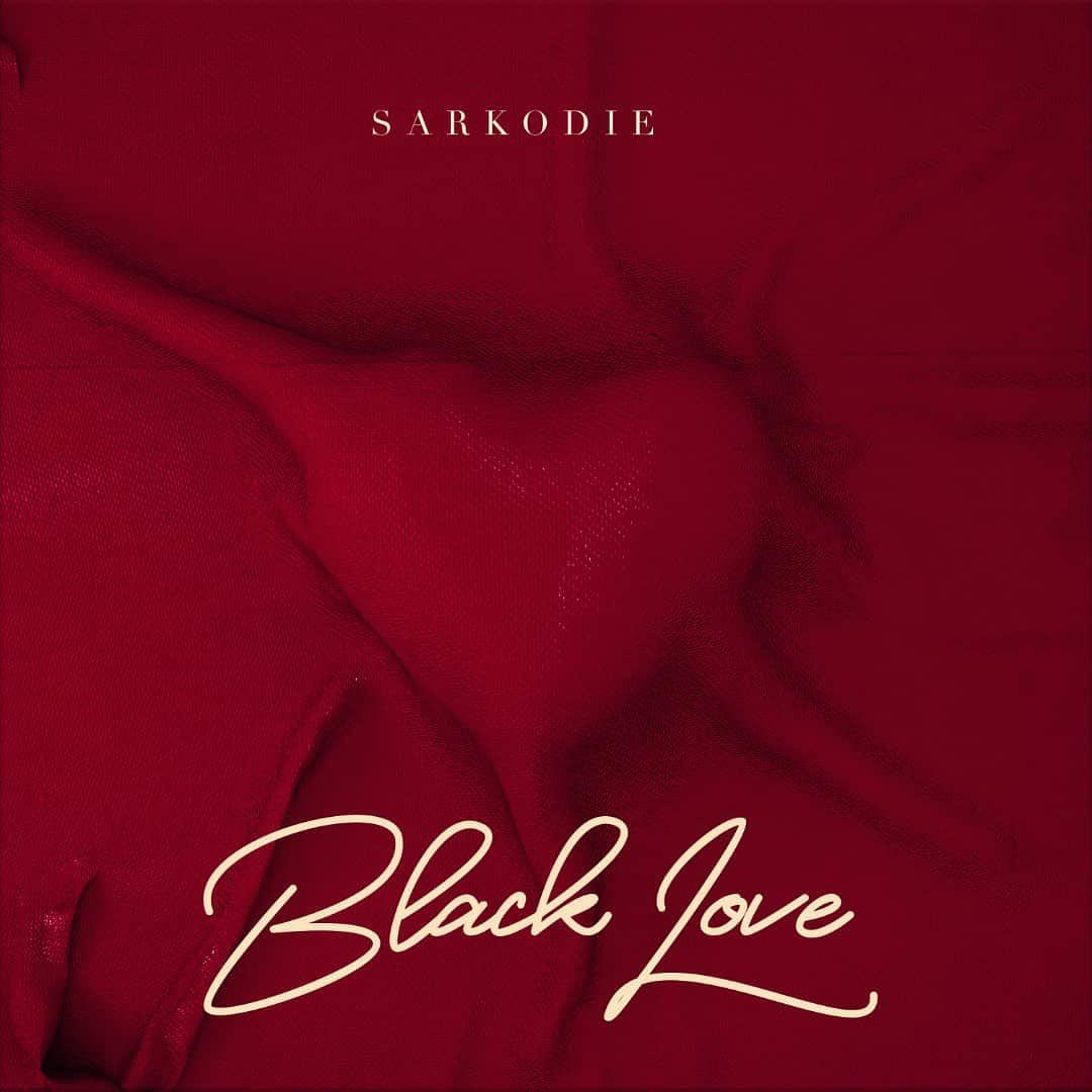 Sarkodie Take My Love