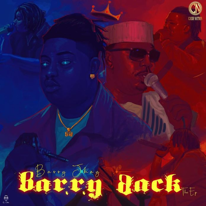 Barry Jhay Barry - Back EP