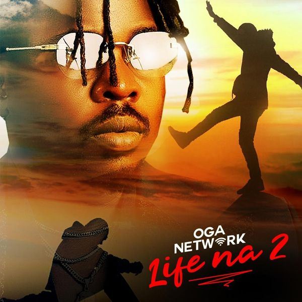 Oga Network Life Na 2