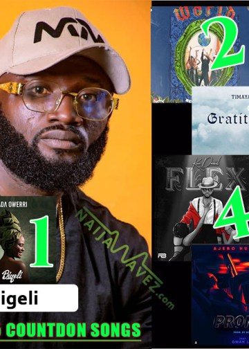 naijawavez top 5 new week - Bigeli - Top 5 Countdown Playlist Songs  (MUSIC)