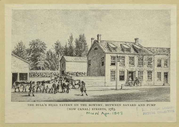 The Bull's Head Tavern On The Bowery, Between Bayard And Pump (Now Canal) Streets, 1783