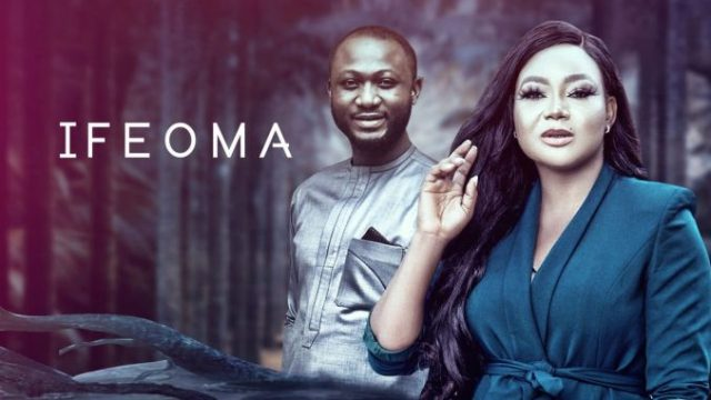 [Movie] Ifeoma – Nollywood Movie   Mp4 Download