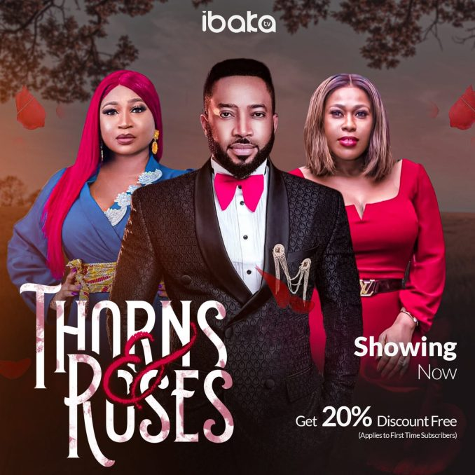Thorns And Roses – Nollywood Movie