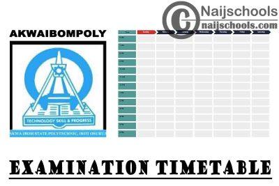 Akwa Ibom State Polytechnic (AWAIBOMPOLY) 1st Semester Examination Timetable for 2020/2021 Academic Session | CHECK NOW