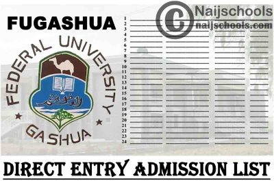 Federal University Gashua (FUGASHUA) Direct Entry Admission List for 2020/2021 Academic Session   CHECK NOW