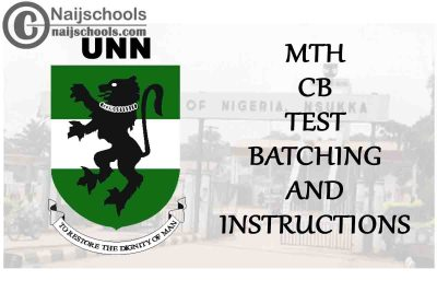 UNN 2019/2020 2nd Semester MTH 206, MTH 122 & MTH 208 CB Test Batching and Instructions | CHECK NOW