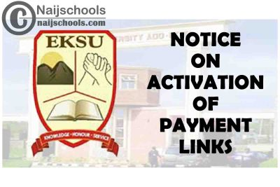 Ekiti State University (EKSU) Notice to Students on Activation of Payment Links | CHECK NOW