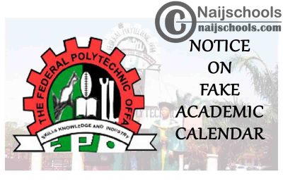 Federal Polytechnic Offa (FPO) Issues Notice on Fake 2021 Academic Calendar   CHECK NOW