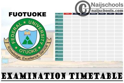 Federal University Otuoke (FUOTUOKE) 2nd Semester Examination Timetable for 2019/2020 Academic Session | CHECK NOW