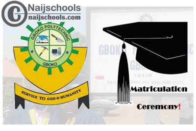 Gboko Polytechnic 8th Matriculation Ceremony Schedule for Newly Admitted Students | CHECK NOW