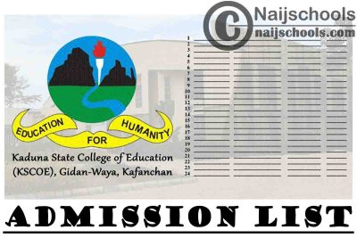 Kaduna State College of Education (KSCOE) Kafanchan 2020/2021 1st, 2nd & 3rd Batch Admission List   CHECK NOW