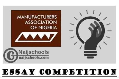 Manufacturers Association of Nigeria (MAN) @ 50 Essay Competition 2021 for Undergraduate Students in Nigerian Tertiary Institutions | APPLY NOW