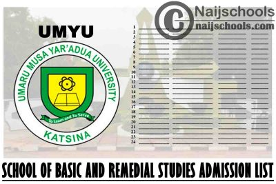 UMYU School of Basic and Remedial Studies (SBRS) 1st Batch Admission List for 2021/2022 Academic Session | CHECK NOW