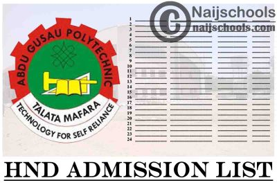 Abdu Gusau Polytechnic HND Admission List for 2020/2021 Academic Session | CHECK NOW